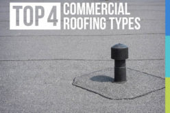 Top 4 Commercial Roofing Types