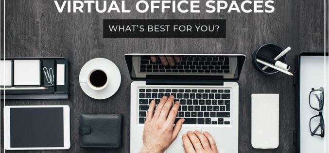 Traditional vs. Virtual Office Spaces: What's Best for You?